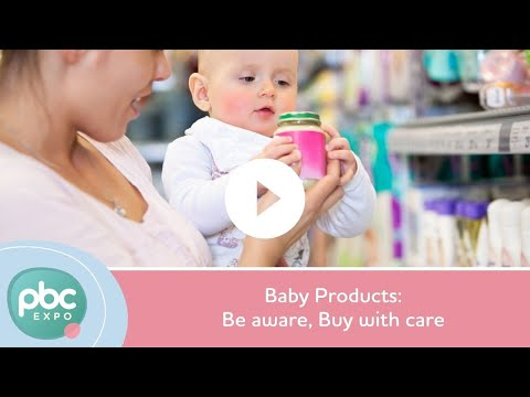 Baby Product - Be Aware Buy With Care