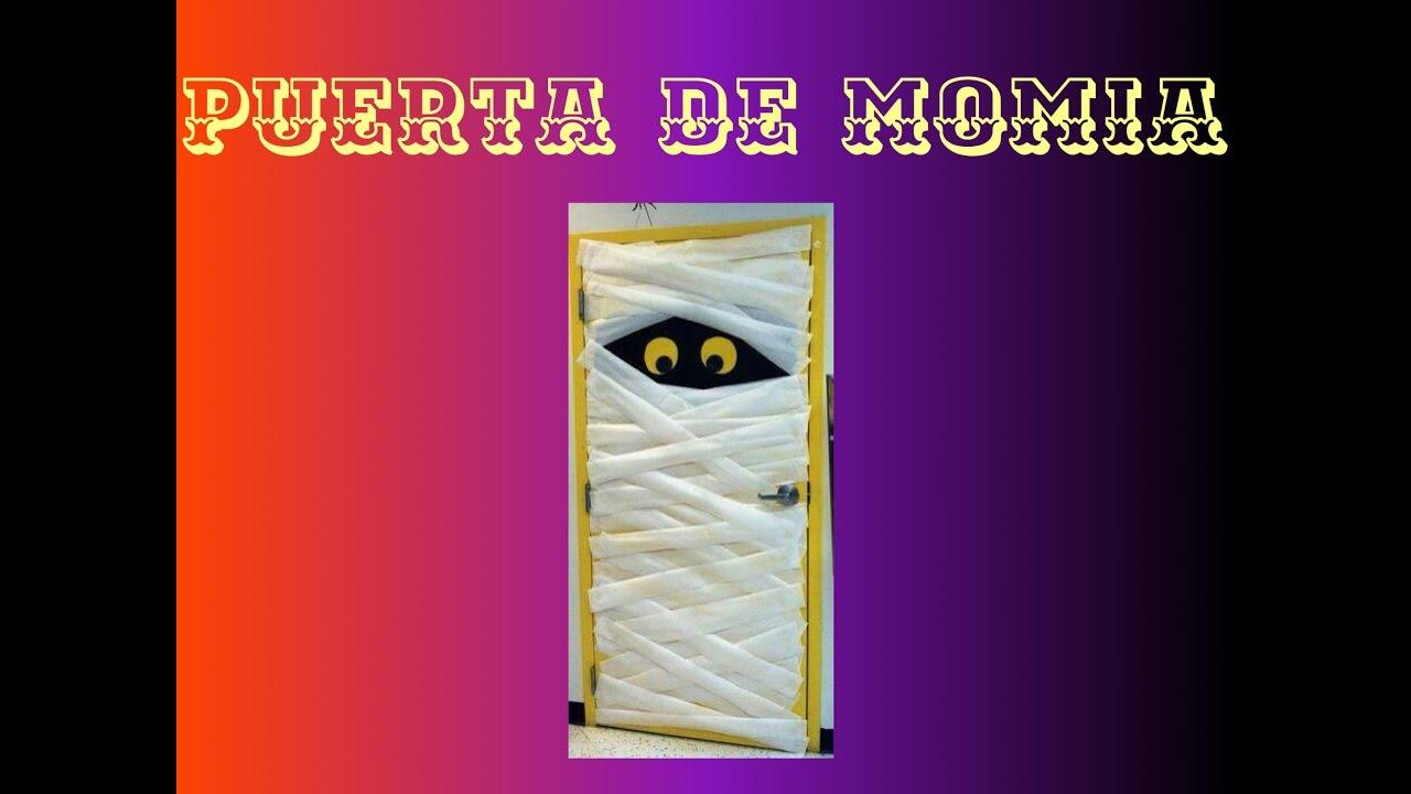 Como decorar tu puerta en d a de muertos momia youtube Como decorar una puerta