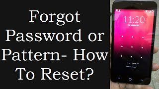 How To Reset Android Password or Pattern Without Losing Data When You Forget Password