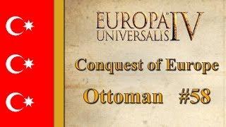 Europa Universalis IV - Ottomans - My Greatest Failure so Far... (Part 58)