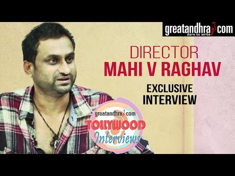 Yatra Movie Director Mahi V Raghav Exclusive Interview || Tollywood Interviews - Great Andhra