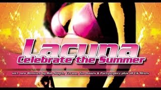 Lacuna - Celebrate the Summer (Rocco vs. Bass-T Remix) [2005 Classic]