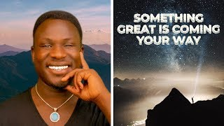 How to Make Something Good Happen to You Now (Law of Attraction!) Powerful!