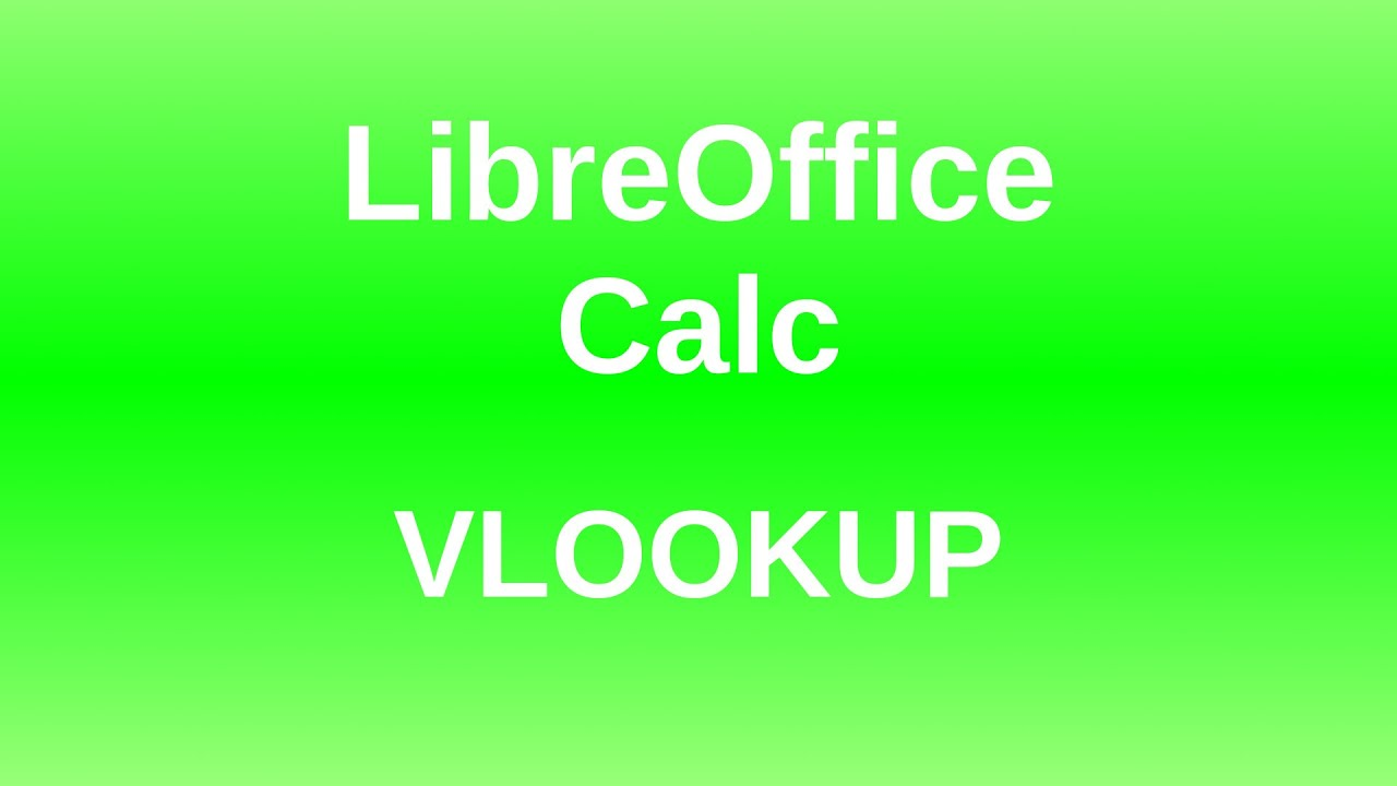 LibreOffice Calc - Vlookup & Drop-down lists