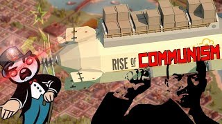 Rise of Industry - Rise of Communism