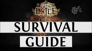 Path Of Exile Survival Guide - Episode #1 (PoE Guide 2018)
