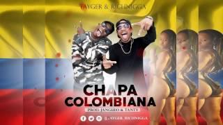 Chapa Colombiana - Tyger King † Rich Nigga [Audio Oficial]