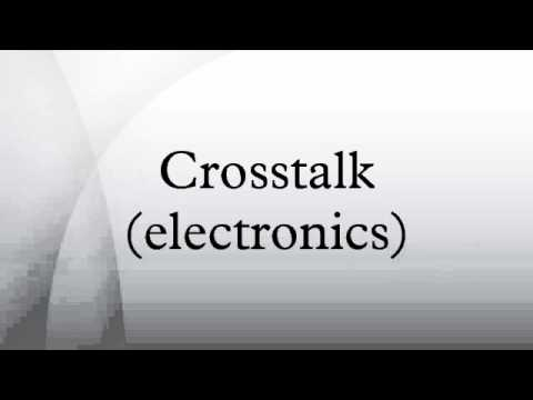 Crosstalk (electronics)