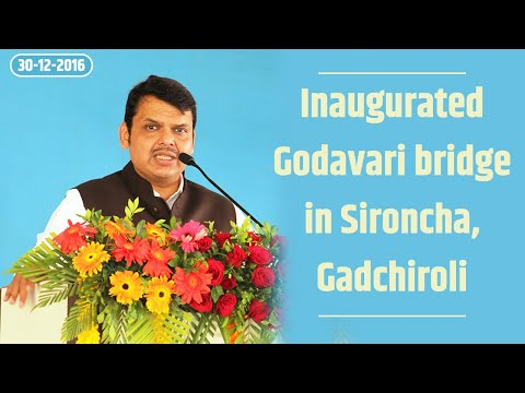 CM Devendra Fadnavis at inauguration of Godavari bridge in Sironcha, Gadchiroli