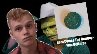Here Comes The Cowboy - Mac DeMarco - ALBUM REVIEW
