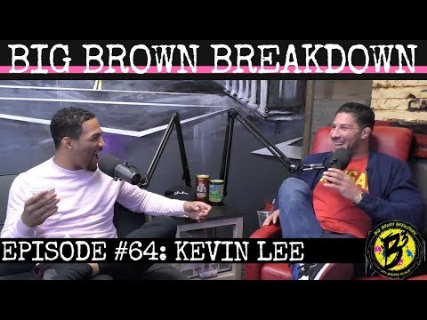 Big Brown Breakdown - Episode 64: Kevin Lee