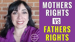 Mothers Rights vs Fathers Rights in Child Custody Case