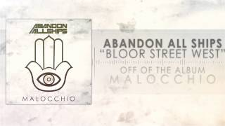Repeat youtube video Abandon All Ships - Bloor Street West