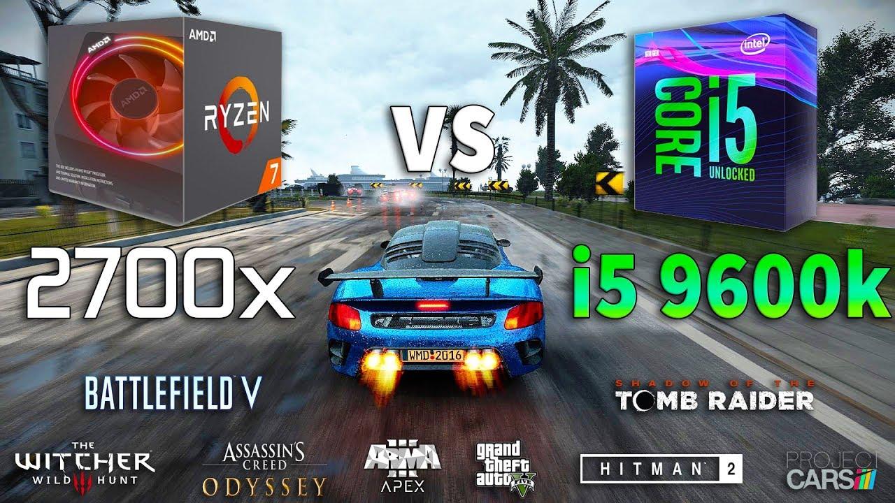 Ryzen 7 2700x vs i5 9600k Test in 8 Games