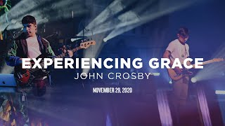 Experiencing Grace | Online Church | November 29
