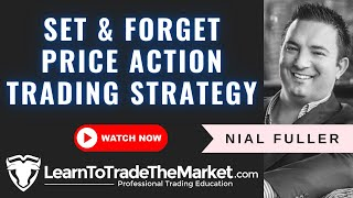 Set and Forget Price Action Forex Trading Strategy (Tutorial)