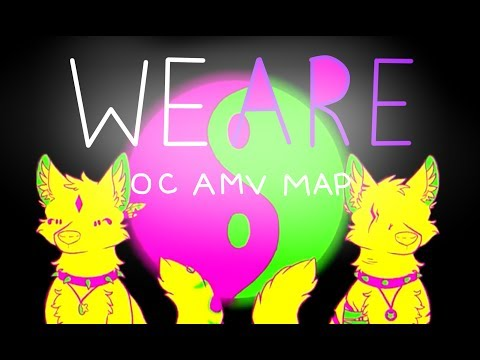 We are -COMPLETE AMV Map