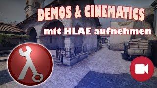 CS:GO - Clips & Cinematics mit HLAE aufnehmen! [Tutorial]