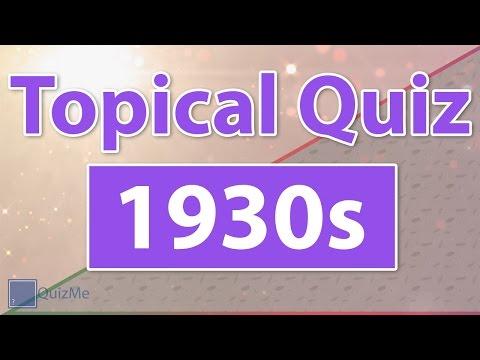 Topical Quiz   1930s   QuizMe