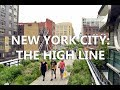 New York City: Views from the High Line