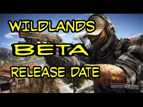Ghost Recon Wildland BETA release date