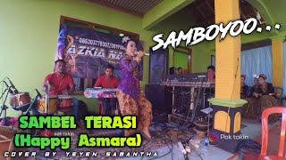 Sambel Terasi (happy asmara) cover by yeyen samantha | aZkia naDa - JP prod.