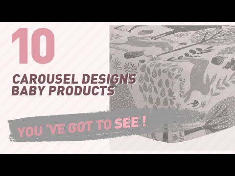 Carousel Designs Baby Products Video Collection // New & Popular 2017
