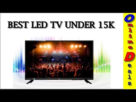 Top 4: Best LED TV under 15000 in india Hindi