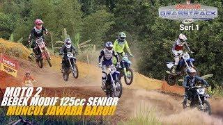 Moto 1 Bebek Modif 125cc Senior - Seri 1 Kejurnas Grasstrack Reg.2 Semarang 2019