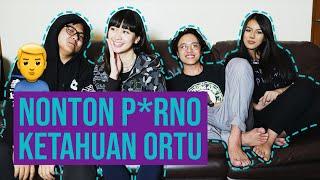 Video P0RN0, Kapan Pertama Kali Nonton? | #23