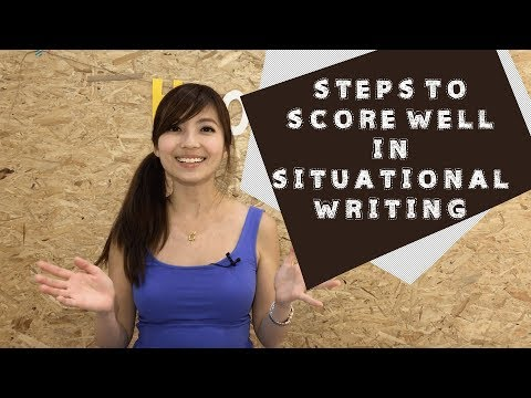 Steps to Score Well in Situational Writing for PSLE English