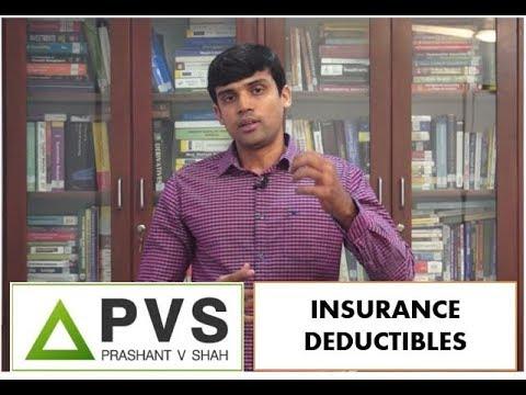INSURANCE PLANNING| DEDUCTIBLE PROVISION| PRASHANT V SHAH