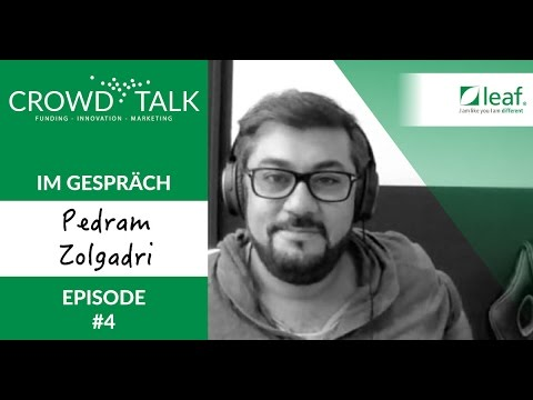 CrowdTalk #4 - Pedram Zolgadri - CEO beo leaf republic