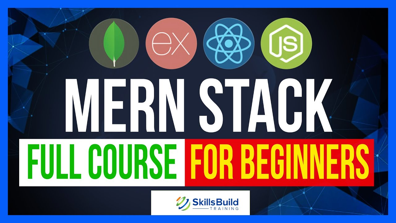 MERN Stack Full Course + Project for Beginners (MongoDB, Express, React, Node.js)
