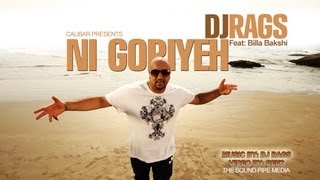 Ni Goriyeh - Dj Rags (Official Video)