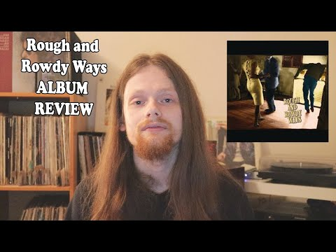 Rough and Rowdy Ways by Bob Dylan ALBUM REVIEW