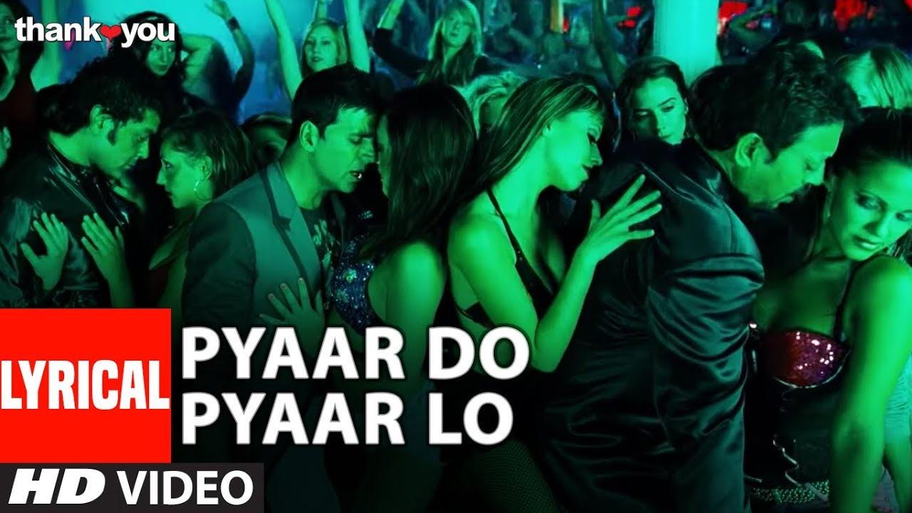 "Download Lyrical: ""Pyaar Do Pyar Lo"" Video | Thank You | Akshay Kumar, Bobby Deol | Mika Singh"