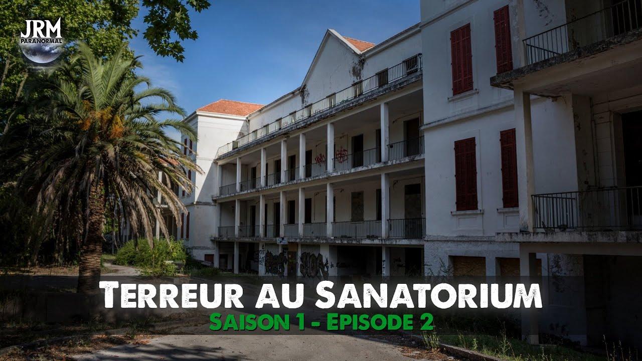S01 - EP02 : Terreur au Sanatorium (Chasseurs de Fantômes)