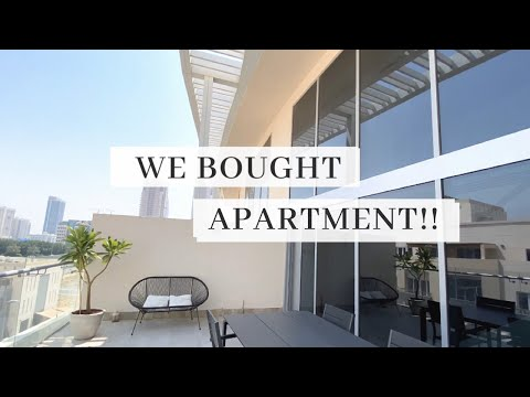 WE BOUGHT AN APARTMENT IN DUBAI | STEPS TO BUY A PROPERTY IN DUBAI