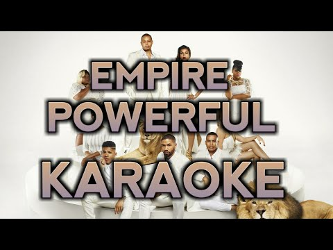 Empire - Powerful (Karaoke)
