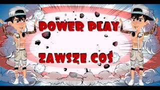 Power Play - Zawsze Coś | Teledysk