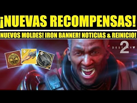Destiny 2 - Nuevos Moldes & Recompensas! Iron Banner! Reinicio Semanal! Ocasos! Eververso & más! thumbnail