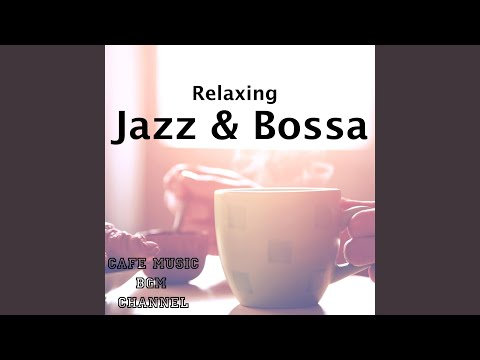 Relaxing Jazz Time - Cafe Music BGM Channel | Shazam