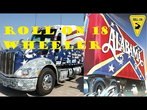 ALABAMA - ROLL ON 18 WHEELER