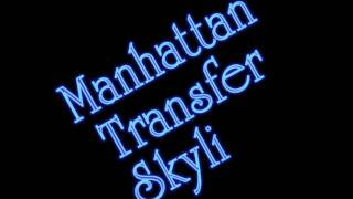 Manhattan Transfer - Skyliner