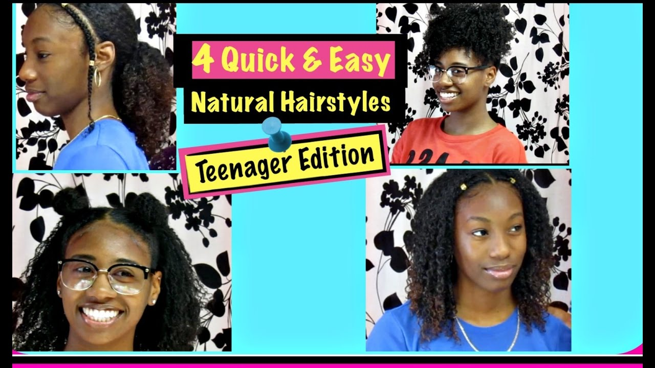 Natural Hairstyles For Teenagers Girls Youtube