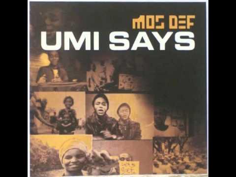 Mos Def - Umi Says (HQ)