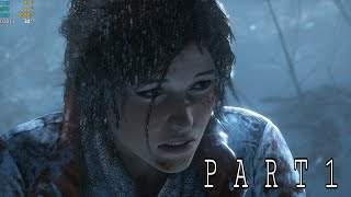 Rise of The Tomb Raider Gameplay walkthrough Part #1 (1080p 60 Fps Ultra)