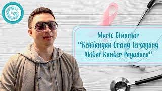 Mario Ginanjar Kehilangan Orang Tersayang Karena kanker Payudara? Berikut Ulasannya