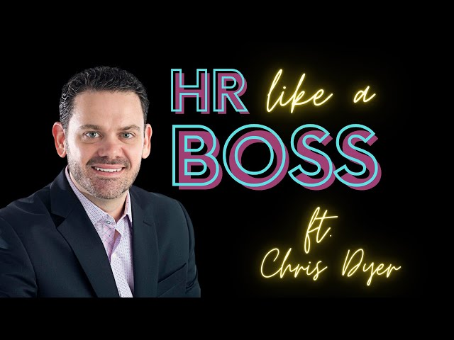 HR Like a Boss Chris Dyer